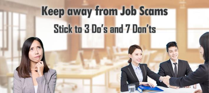 Keep away from Job Scams! Stick to 3 Do's and 7 Don'ts