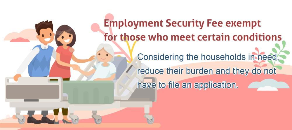 Employment Security Fee exempt for those who meet certain conditions